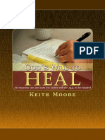 God's Will to Heal - Keith Moore