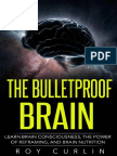 The Bulletproof Brain - Roy Curlin