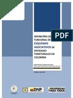 Definición Legal y Funcional de Los Esquemas Asociativos de Entidades Territoriales en Colombia