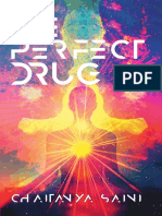 The Perfect Drug