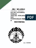1976 Ilmu Wilayah (Regional Science) Dalam Kaitannya Dengan Analisa Kebijaksanaan Dan Perencanaan Pembangunan Di Indonesia
