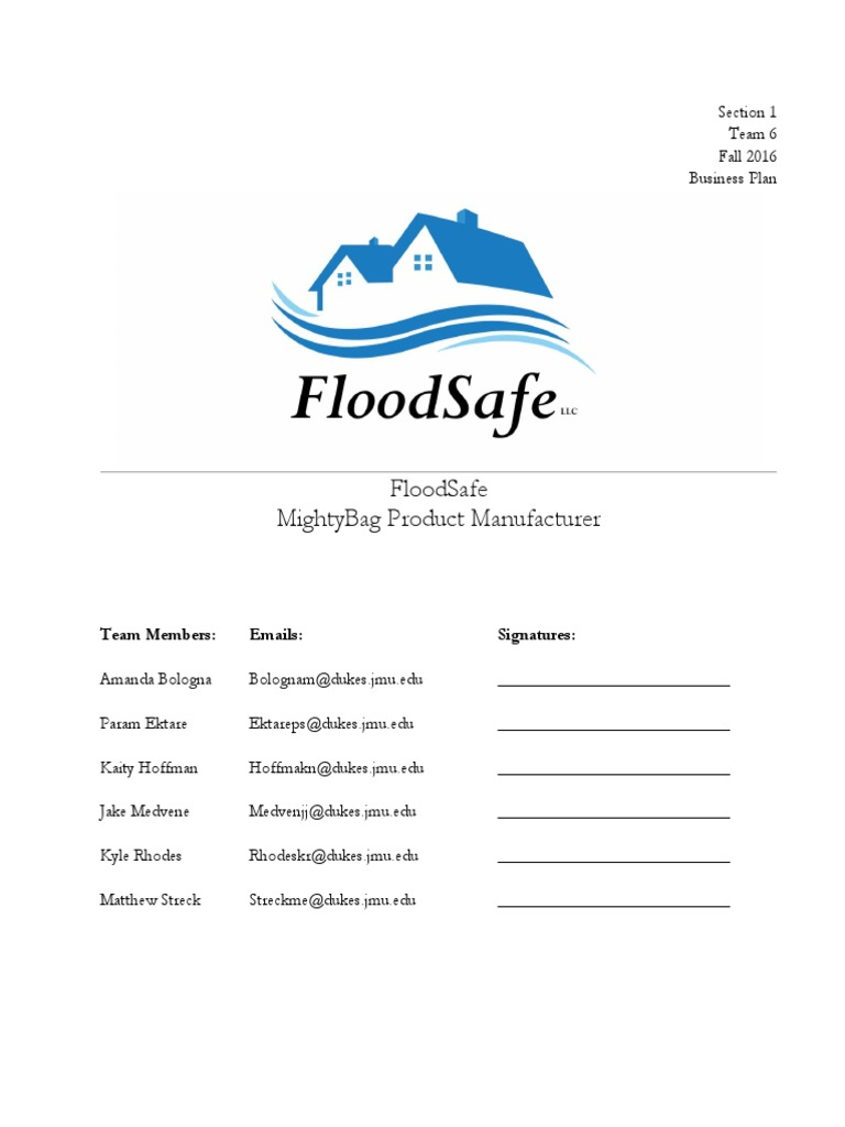 Floodsafe Mightybag Product Manufacturer: Team Members: Emails