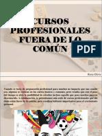 Rosa Olivis - Cursos profesionales fuera de lo común
