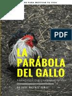 La Parábola Del Gallo y Sus Enseñanzas