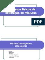 Unidade 2 Processos Fc3adsicos de Separac3a7c3a3o de Misturas
