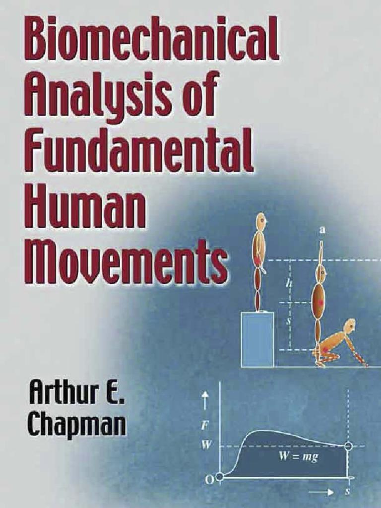 Arthur E Chapman-Biomechanical analysis of fundamental human ...