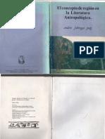 ElConceptodeRegionenlaLiteraturaAntropologicaAndresFabregasPuigMexico1992