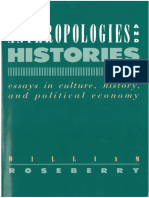 (Hegemony and Experience) William Roseberry-Anthropologies and Histories_ Essays in Culture, History, And Political Economy-Rutgers University Press (1989)