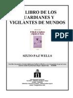 El Libro de Los Guardianes y Vigilantes de Mundos - Sixto Paz