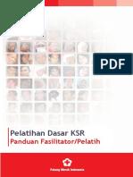 Buku Panduan Fasilitator-Pelatih ( Pelatihan Dasar KSR ) PMI 2008.pdf