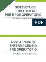 ASSISTÊNCIA DE ENFERMAGEM NO PRÉ E PÓS OPERATÓRIO.pptx