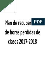 Plan de recuperación de horas perdidas de clases 2017.docx