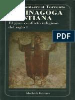 Montserrat Torrents Jose - La Sinagoga Cristiana - El Gran Conflicto Religioso Del Siglo I