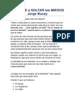 APRENDE a SOLTAR los MIEDOS Jorge Bucay + yo