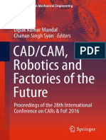 [Lecture Notes in Mechanical Engineering] Dipak Kumar Mandal, Chanan Singh Syan (Eds.) - CAD_CAM, Robotics and Factories of the Future_ Proceedings of the 28th International Conference on CARs & FoF 2016 (2016, Spri