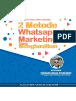 Dua Metode Wa Marketing Yang Menghasilakan