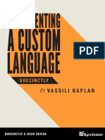 Implementing a Custom Language SuccinctlyFeb 22, 2018 by Vassili Kaplan