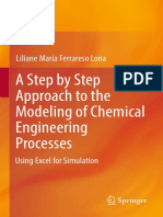 A Step by Step Approach to the Modeling of Chemical Engineering Processes, Using Excel for Simulation (2018)
