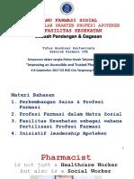 060917 Tutus Gusnidar Ilmu Farmasi Sosial Sebagai Pilar Praktek Profesi Apoteker Di Fasilitas Kesehatan