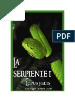 Lupus Felis La Serpiente Libro I