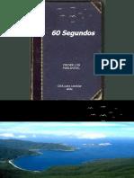 60 SEGUNDOS - BELLISIMO