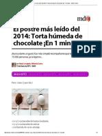 El Postre Más Leído Del 2014_ Torta Húmeda de Chocolate ¡en 1 Minuto! - MDZ Online