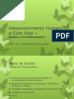 desenvolvimento humano e ciclo vital