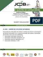 Apresent. Bicicleta Justica Social - Camara Dep. - Jun-2017 - UNIAO DOS CICLISTAS