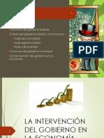 1c. Intervencion Del Gobierno en La Econ