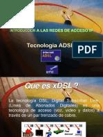 Presentacion Cuatro-redes de Acceso Ip-Adsl