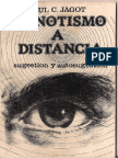 Paul C. Jagot - El Hipnotismo a Distancia, Sugestion y Autosugestion.pdf