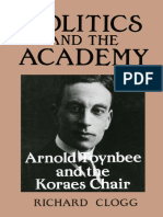 Richard Clogg-Politics and the Academy_ Arnold Toynbee and the Koraes Chair-Routledge (2013)