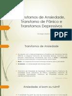 Transtornos de Ansiedade, Transtorno de Pânico e