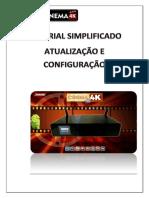 Tutorial Simplificado de Atualização e Configuraçãodo SKS & IKS Phantom Cinema 4K