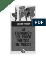 La Fomacion del Poder Politico en Mexico (Arnaldo Cordova).pdf