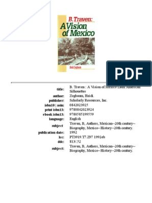 A Vision Of Mexico B Traven Industrial Workers Of The