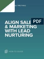 Align Sales & Marketing with Lead Nurturing