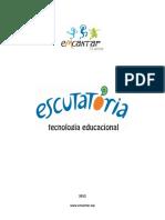 Escutatória - Tecnologia Educacional Emcantar