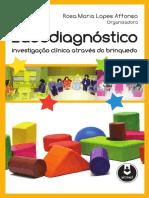 Ludodiagn_stico_-_investiga_o_cl_nica_atrav_s_do_brinquedo.pdf;filename= UTF-8''Ludodiagnóstico - investigação clínica através do brinquedo.pdf