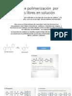 Técnicas de Polimerización Por Radicales Libres en Solución