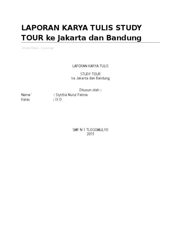 Laporan Karya Tulis Study Tour Ke Jakarta Dan Bandung Smp 1 Tlogomulyo