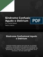Síndrome Confusional Agudo o Delírium