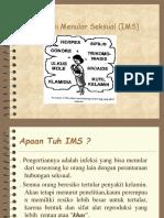Infeksi Menular Seksual ( IMS ) Power Point