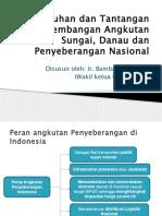 Kebutuhan Dan Tantangan Pengembangan Angkutan Sungai Danau Dan Penyeberangan Nasional