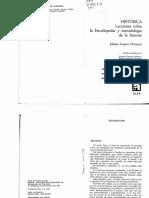 Historica. Lecciones Sobre La Enciclopedia y Metodologia de La Historia - JG Droysen