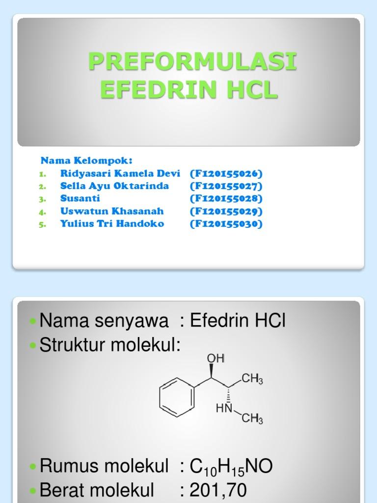 Preformulasi Efedrin Hcl
