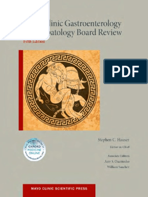 Mayo Clinic Gastroenterology and Hepatology Board Review - Hauser