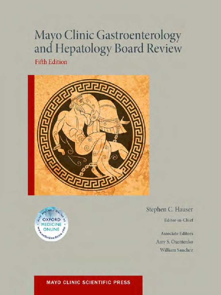 Mayo Clinic Gastroenterology And Hepatology Board Review Hauser