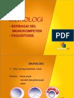 Imunologi Sel Imunokompeten&Fagositosis