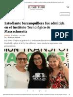 Estudiante Barranquillera Fue Admitida en El Instituto Tecnológico de Massachusetts (MIT)_ ELESPECTADOR